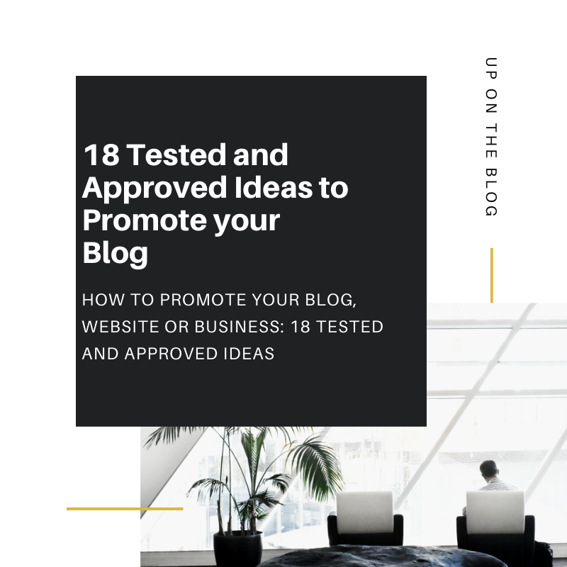 Tested and Approved Ideas to Promote your Blog
