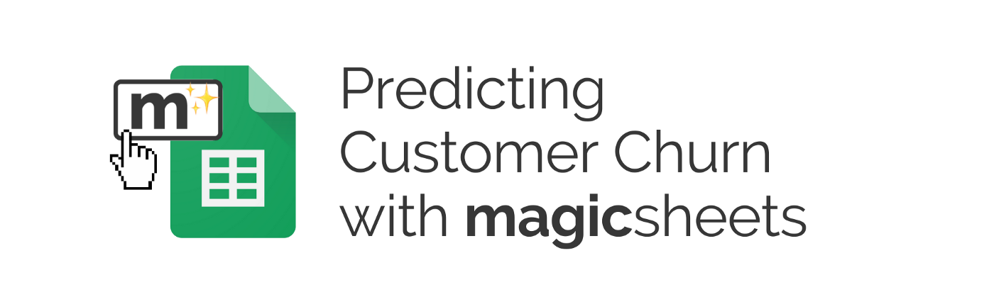 """Graphical image that says: """"Predicting customer churn with Magicsheets.""""."""
