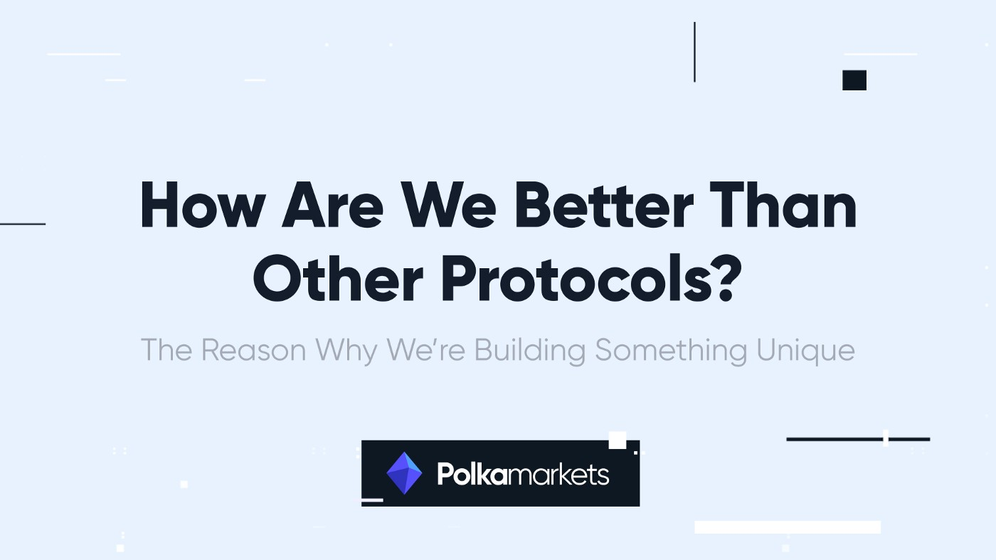 How Are We Better Than Other Protocols?