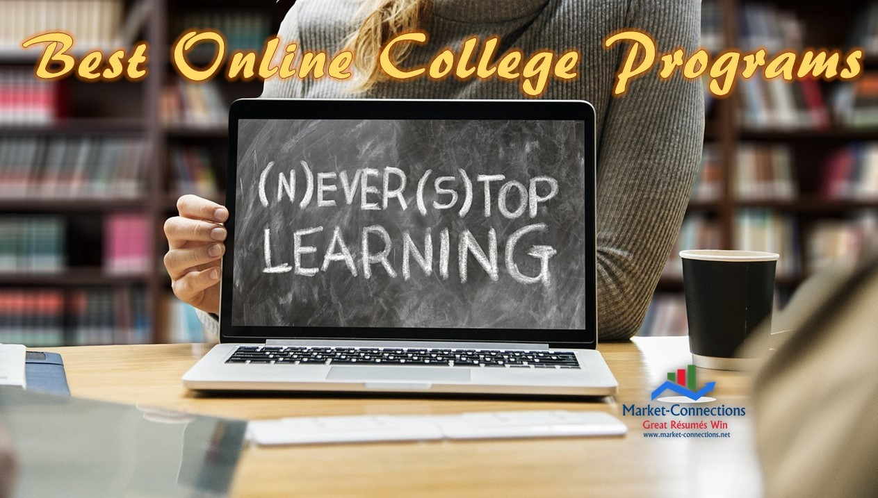 The photo of a laptop screen that says Never Stop Learning. The title is Best Online College Programs. There is a logo from https://www.market-connections.net