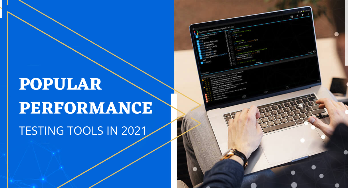 Impactqa — Popular Performance Testing Tools in 2021