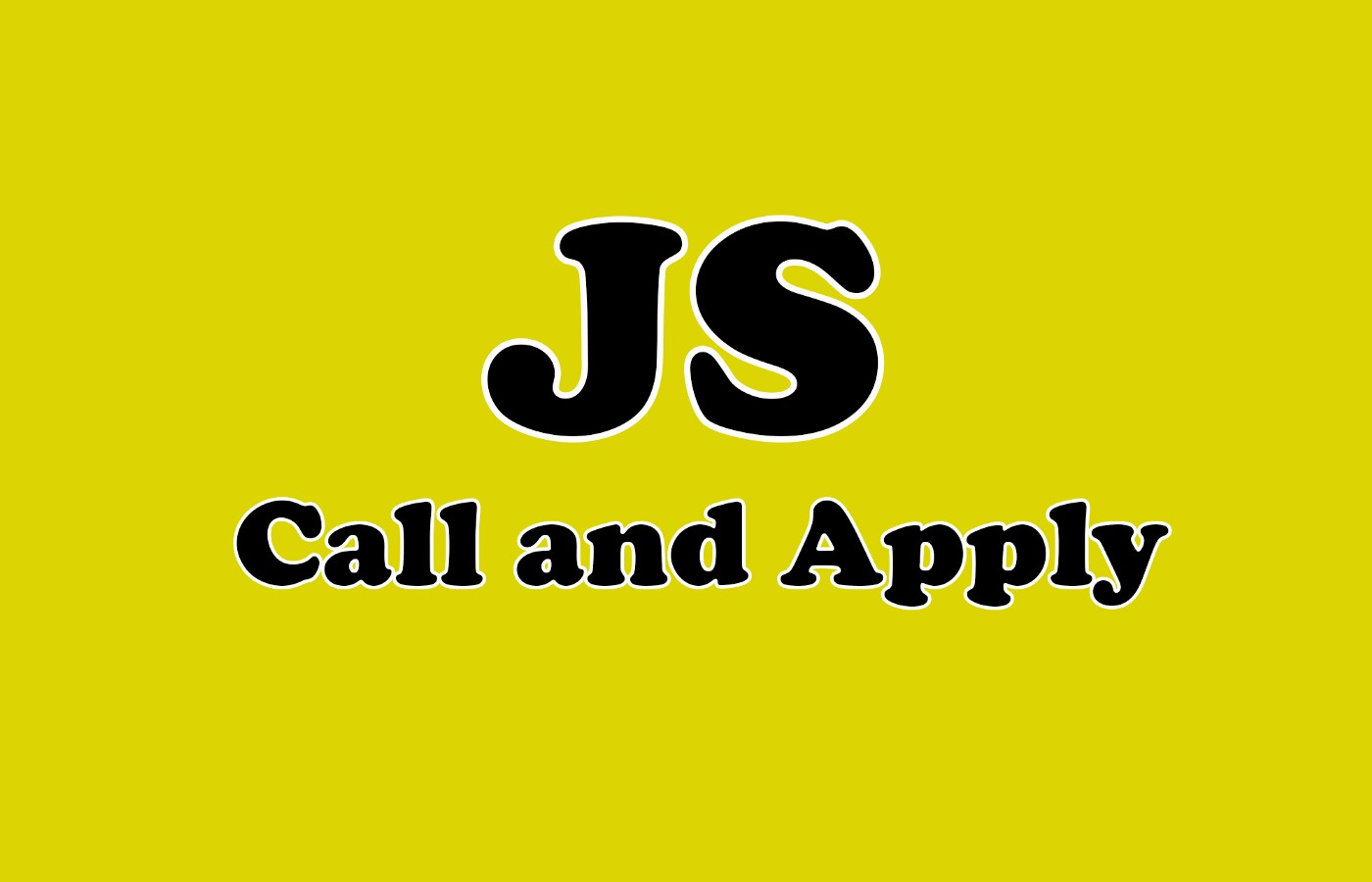 JavaScript call and apply.