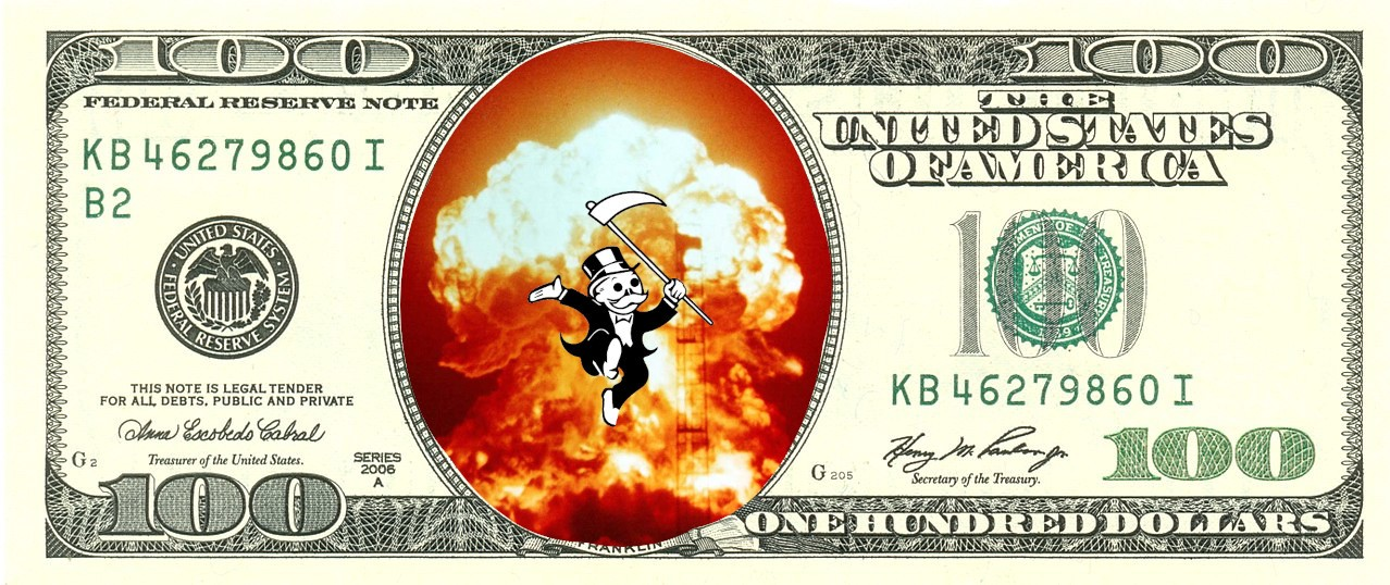 A US $100 bill in which Ben Franklin has been replaced by a nuclear mushroom cloud, in the center of which is a dancing version of Monopoly's 'Rich Uncle Pennybags,' his cane replaced by the Grim Reaper's scythe.