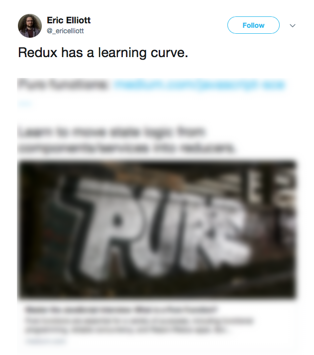 A Tweet on Redux's learining curve from Eric Elliot.