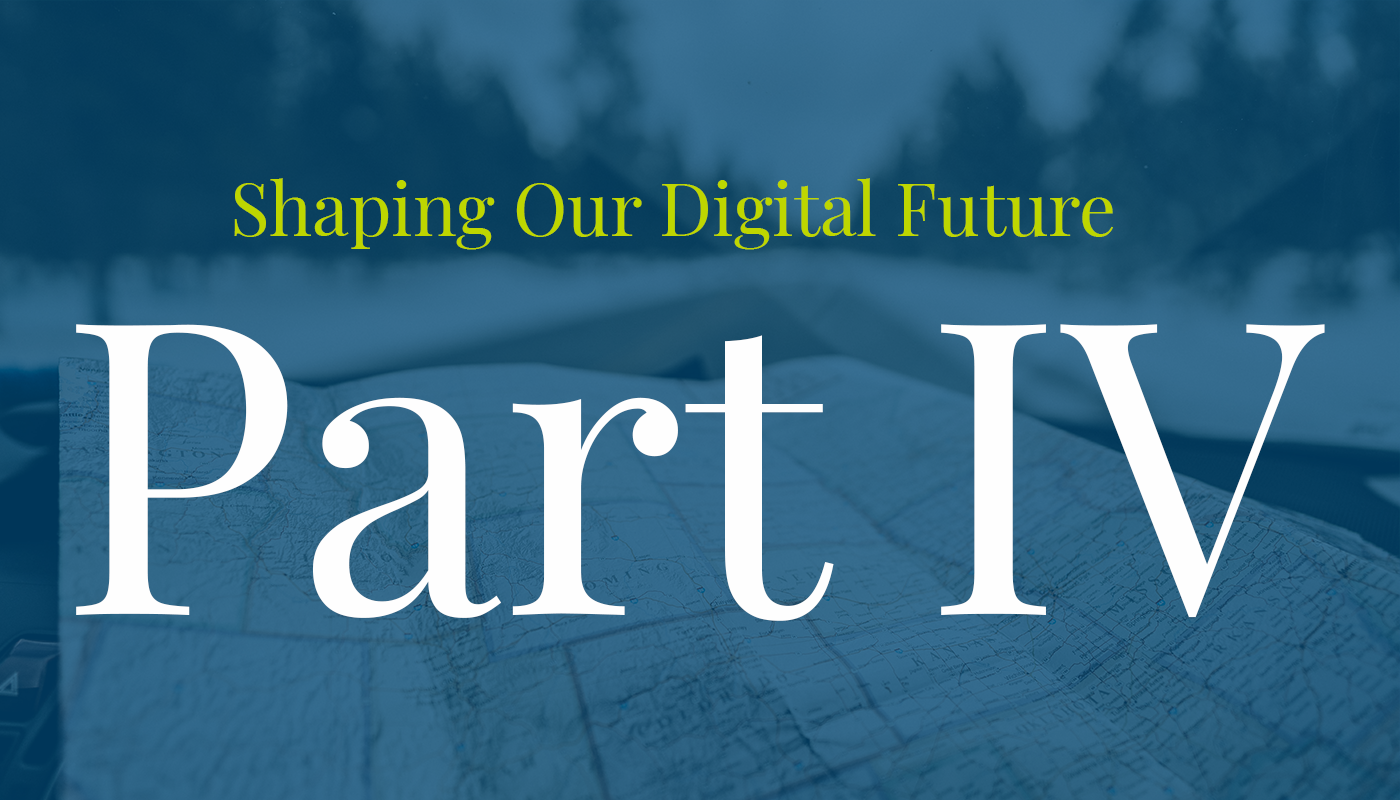 "Map of the U.S. with text that reads ""Shaping Our Digital Future Part 4"""