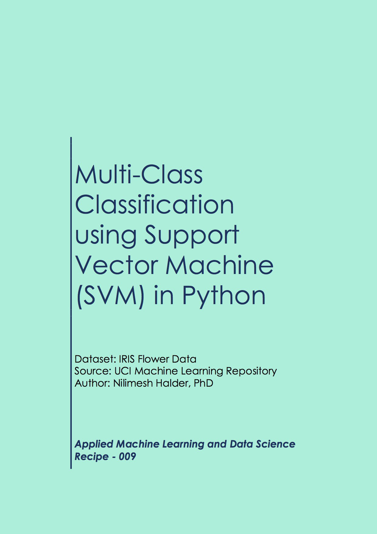 Multiclass Classification using Support Vector Machine (SVM) in