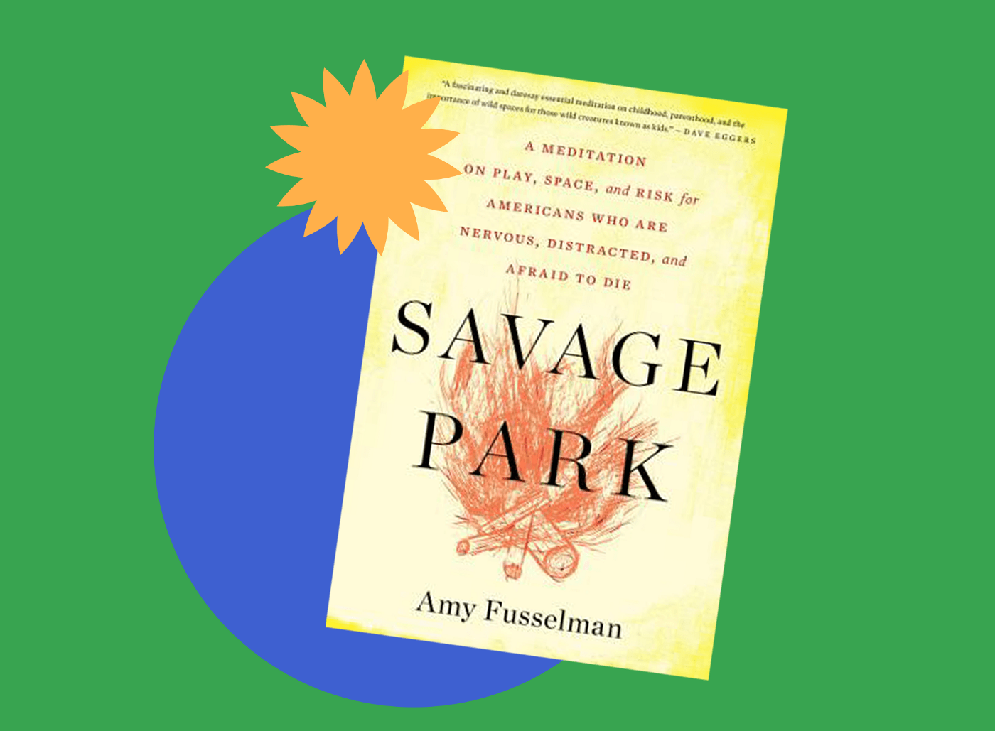 Book jacket cover for Savage Park by Amy Fusselman