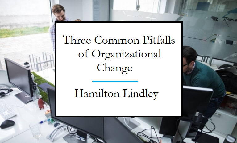 Lindley Hamilton describes why lasting change in a company is difficult.