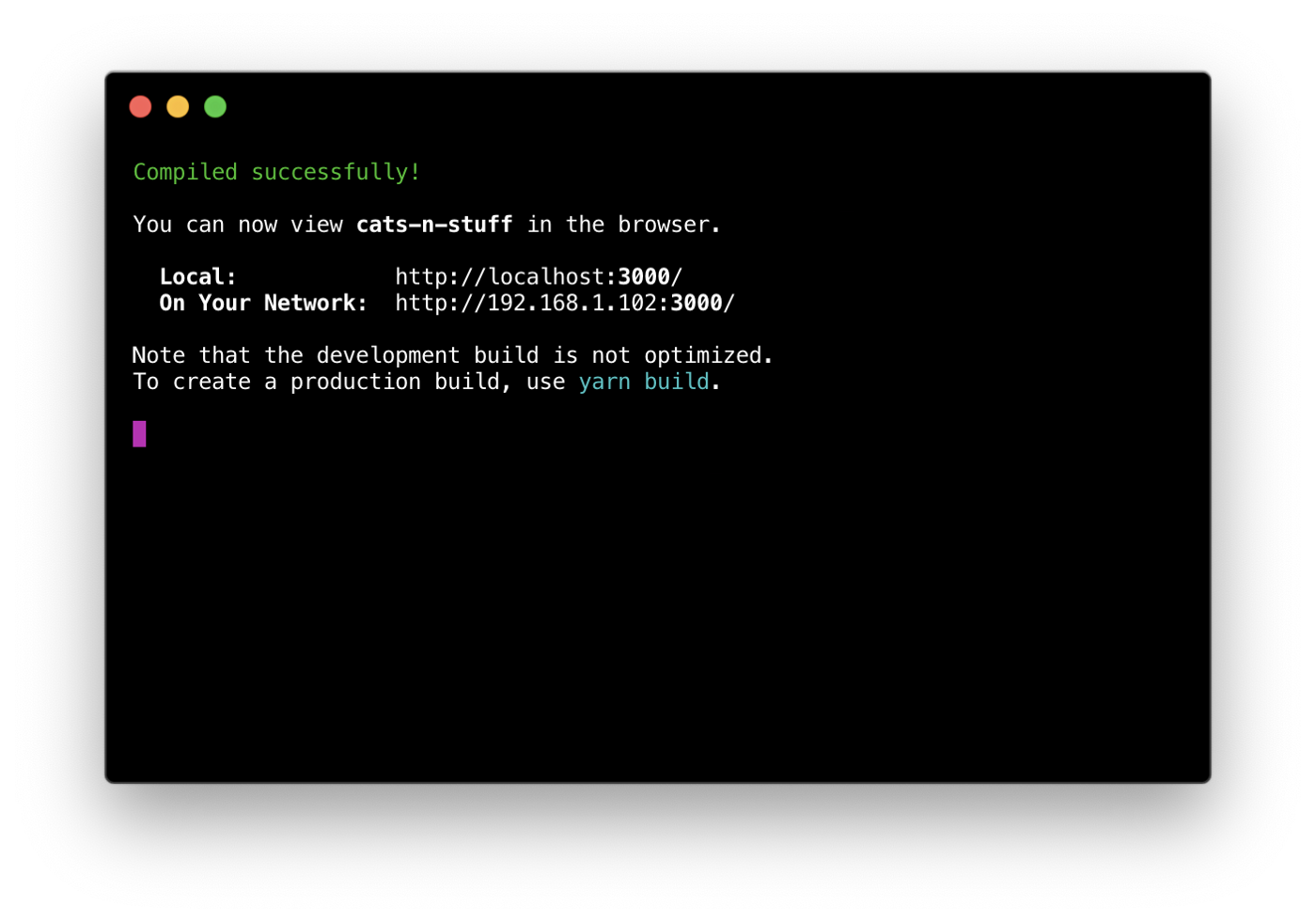 """Terminal output of running """"yarn start""""—a local IP I can visit to view my project"""