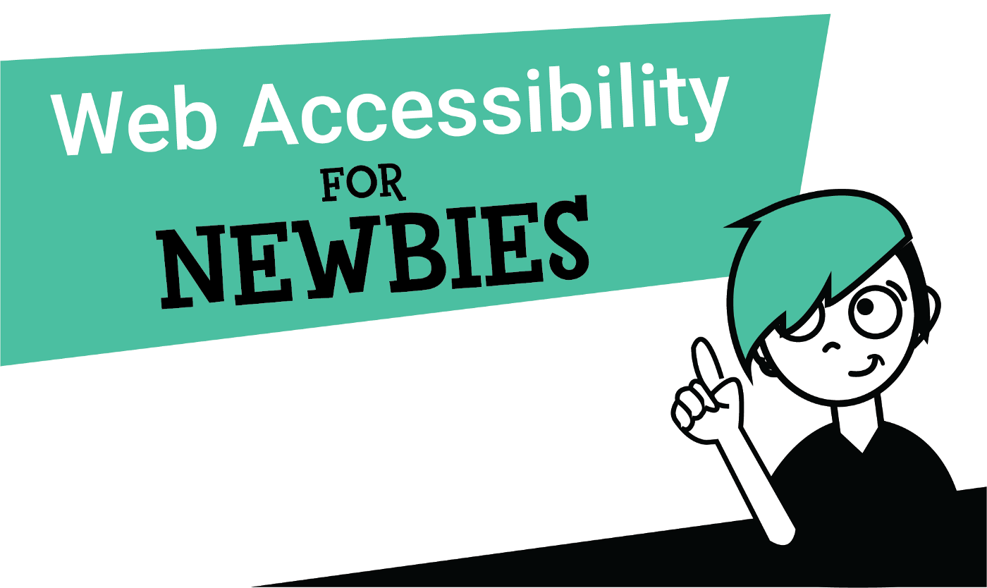 Web Accessibility for Newbies picture