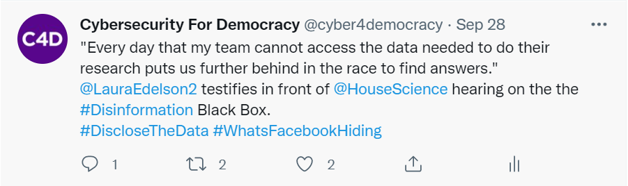 """Screen grab of a tweet from Cybersecurity for Democracy that reads: """"Every day that my team cannot access the data needed to do their research puts us further behind in the race to find answers."""""""