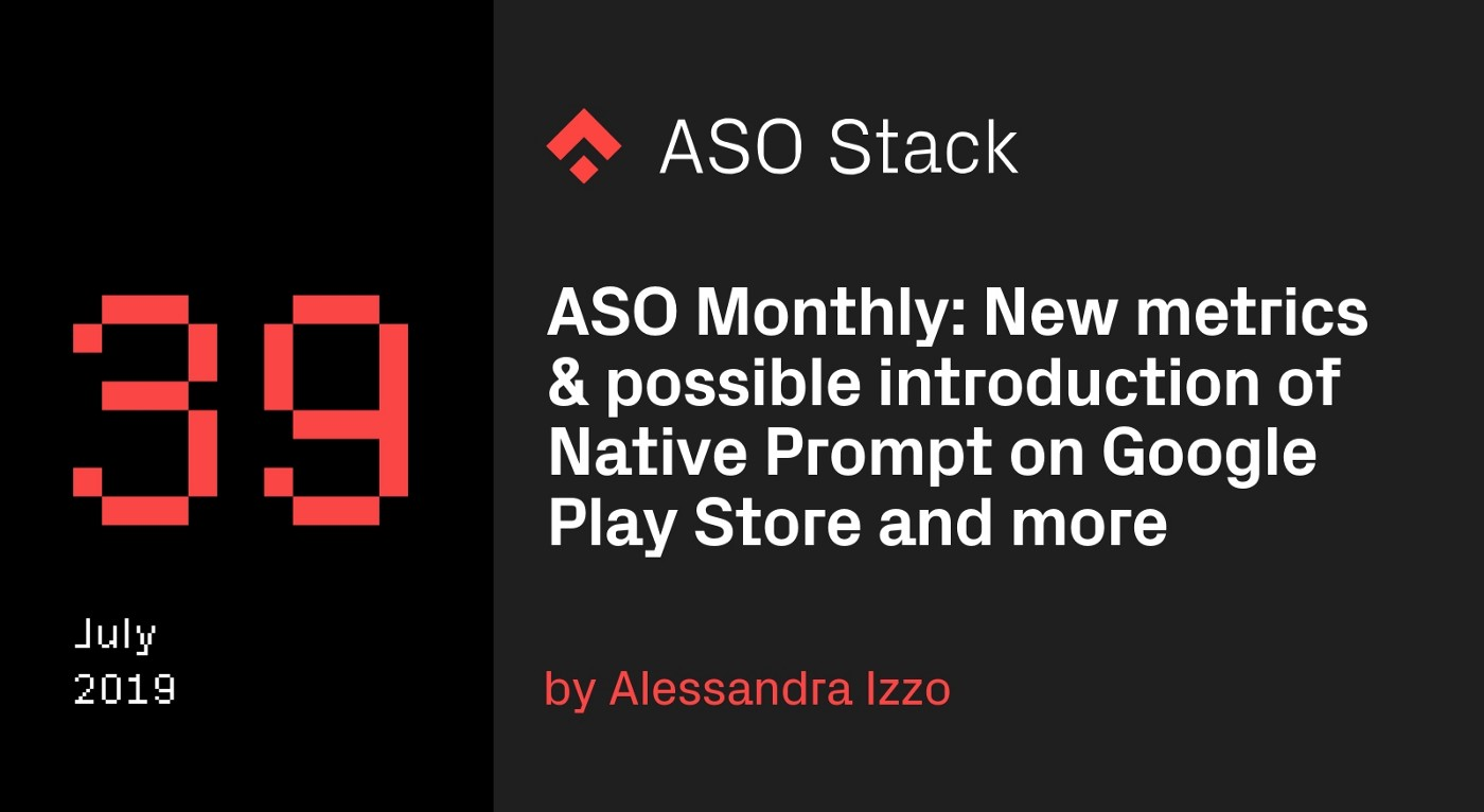 ASO Monthly #39 July: Possible Introduction of a Native Prompt on