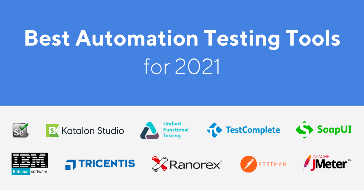 Best Automation Testing Tools for 2021