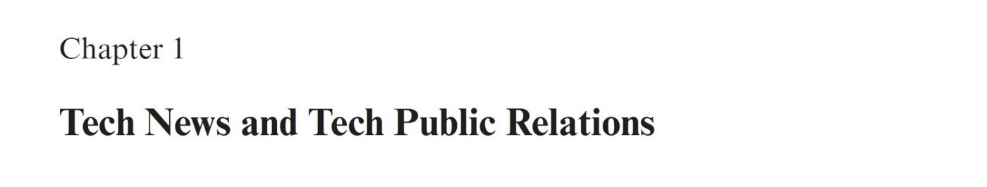 Chapter 1 Tech News and Tech Public Relations