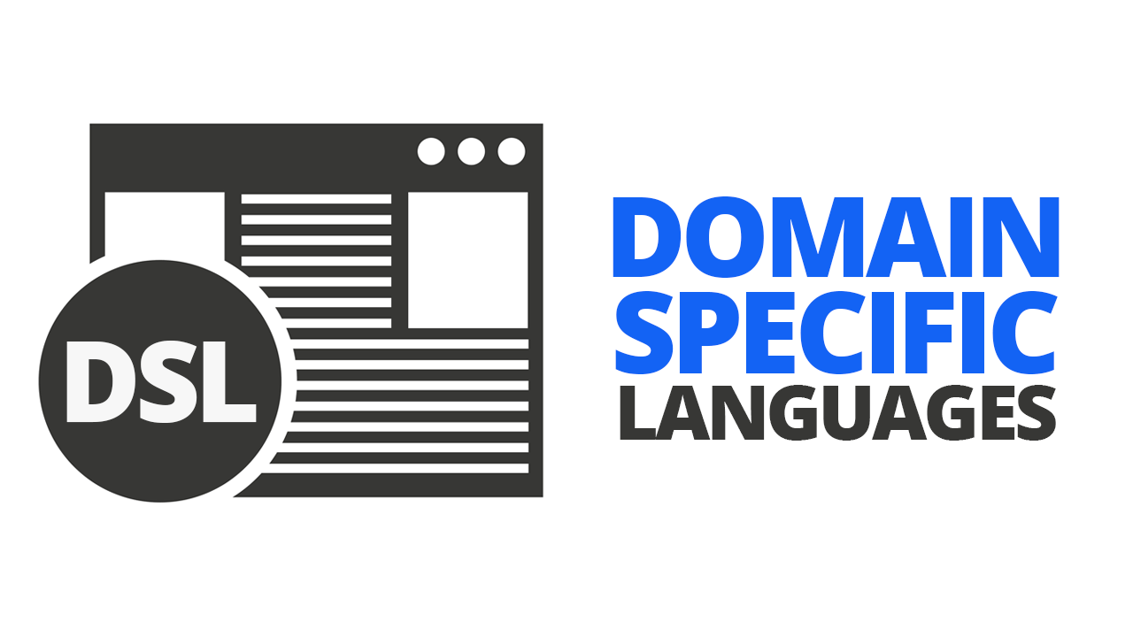 Domain-specific Languages: A Small Introduction | by Vassilios Karakoidas | Medium