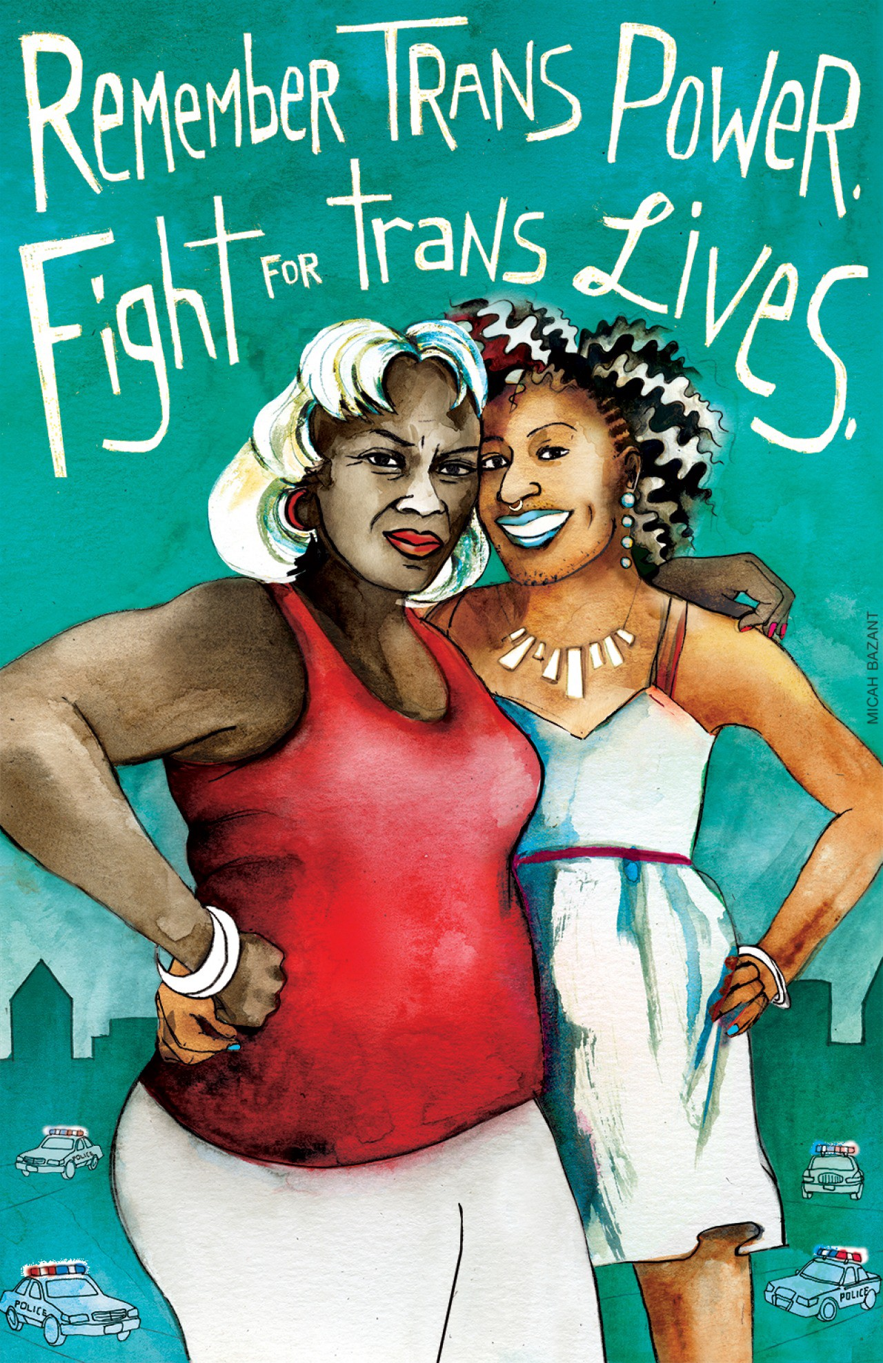 Image of 2 Black transgender women with turquoise background text that reads [remember trans power, fight for trans lives]