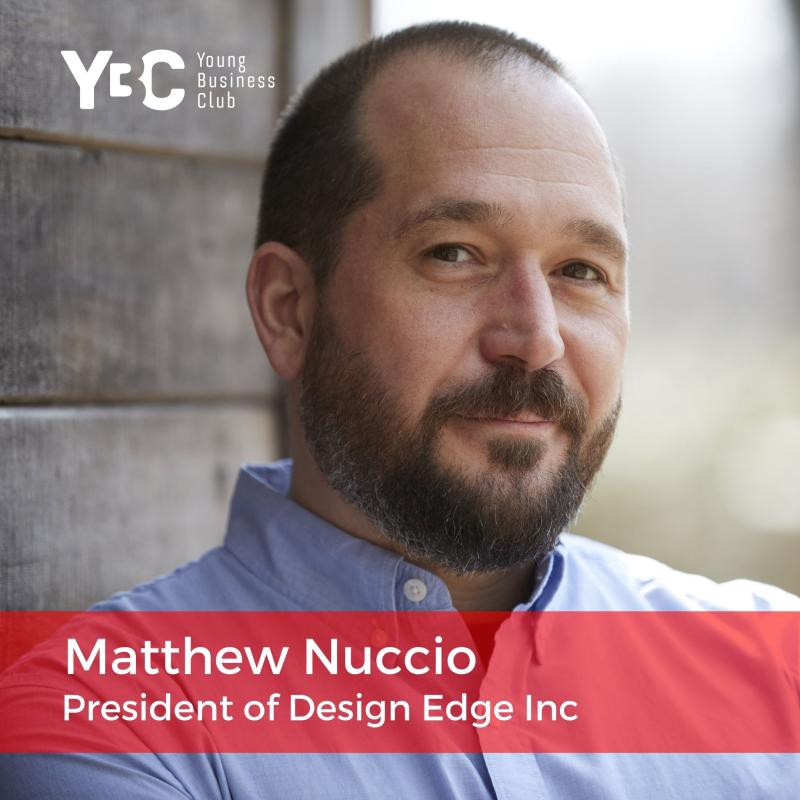 """Matt Nuccio, founder and president of """"Design Edge Inc"""", keynote speaker at Young Business Club of New York City, YBC NYC"""