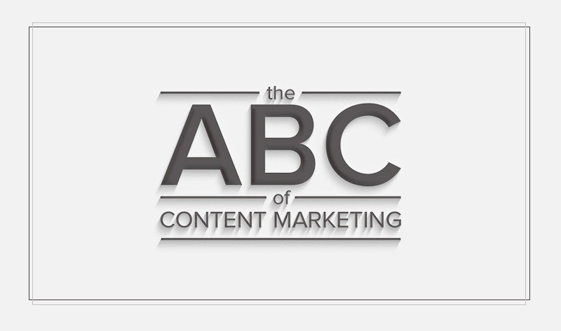 The ABC's of Content Marketing for Your Fintech Business