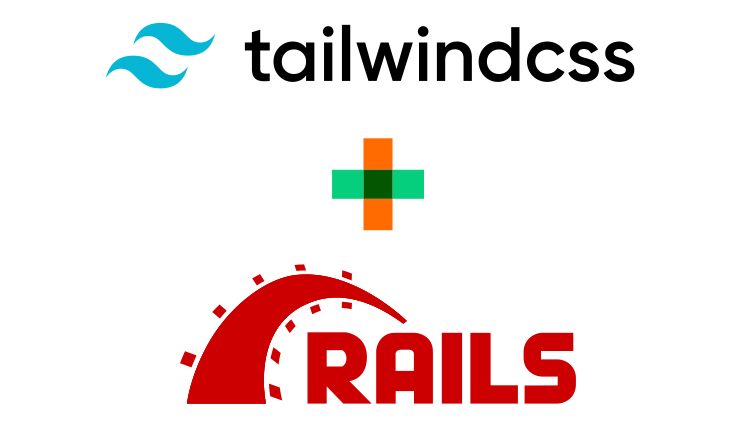 Ruby on Rails & Tailwind CSS