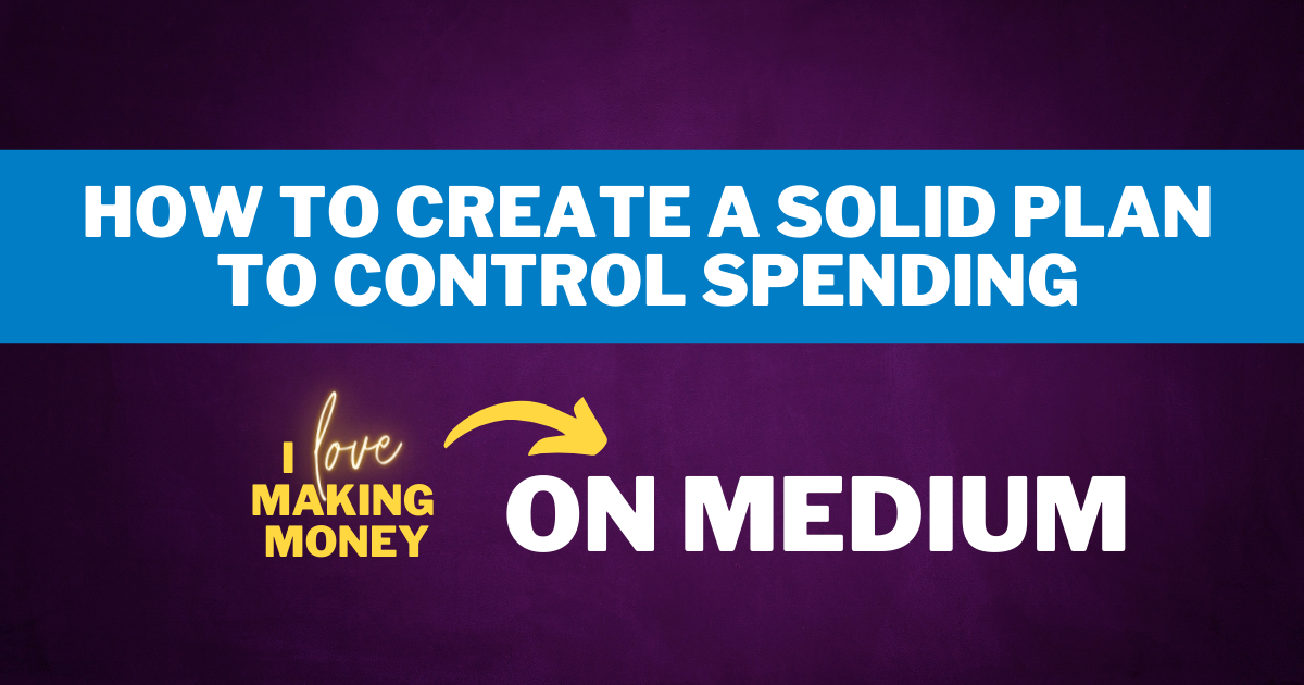 How to Control Spending Plan
