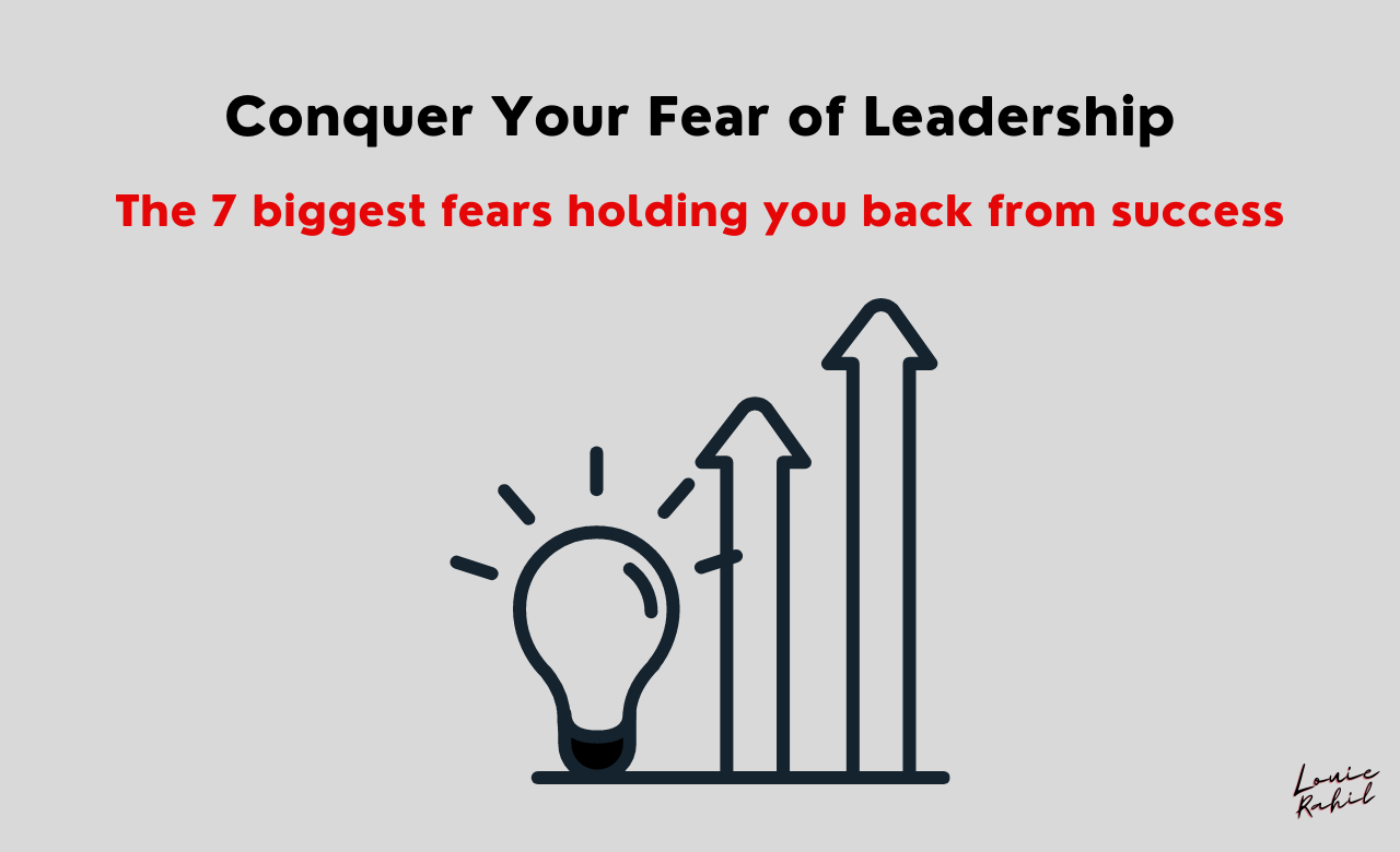 Leadership, Conquer Your Fear