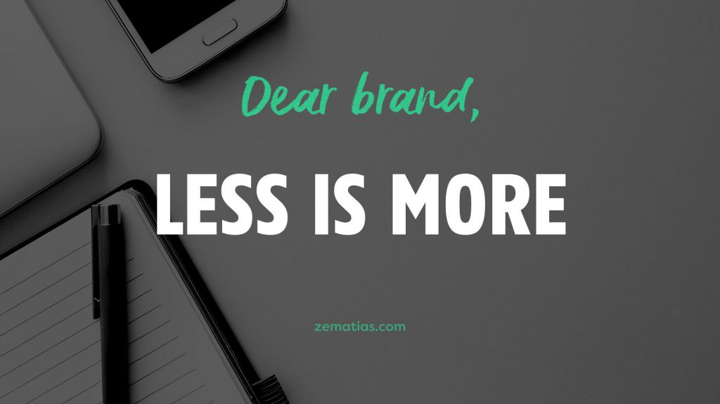 Dear Brand less is more