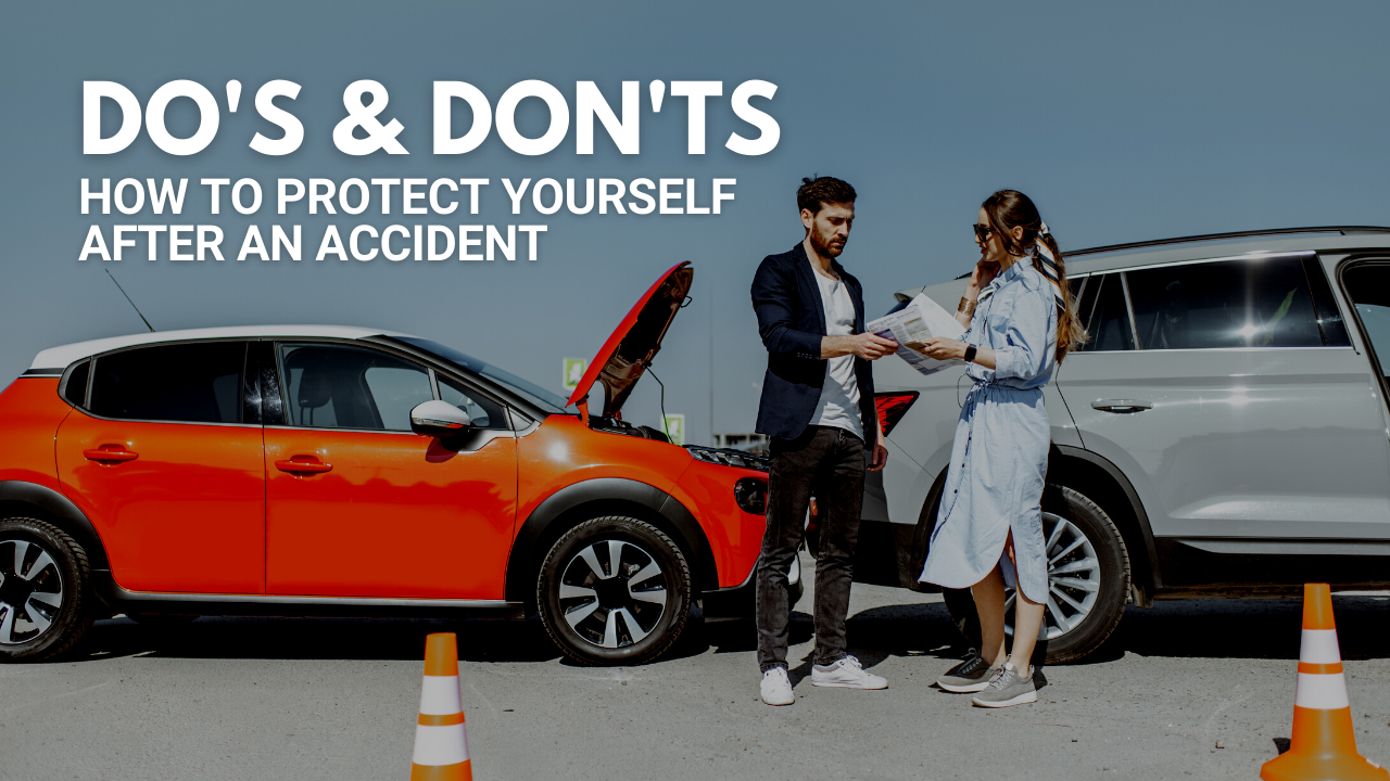 Protect yourself with these DO's and DON'ts after an auto accident.