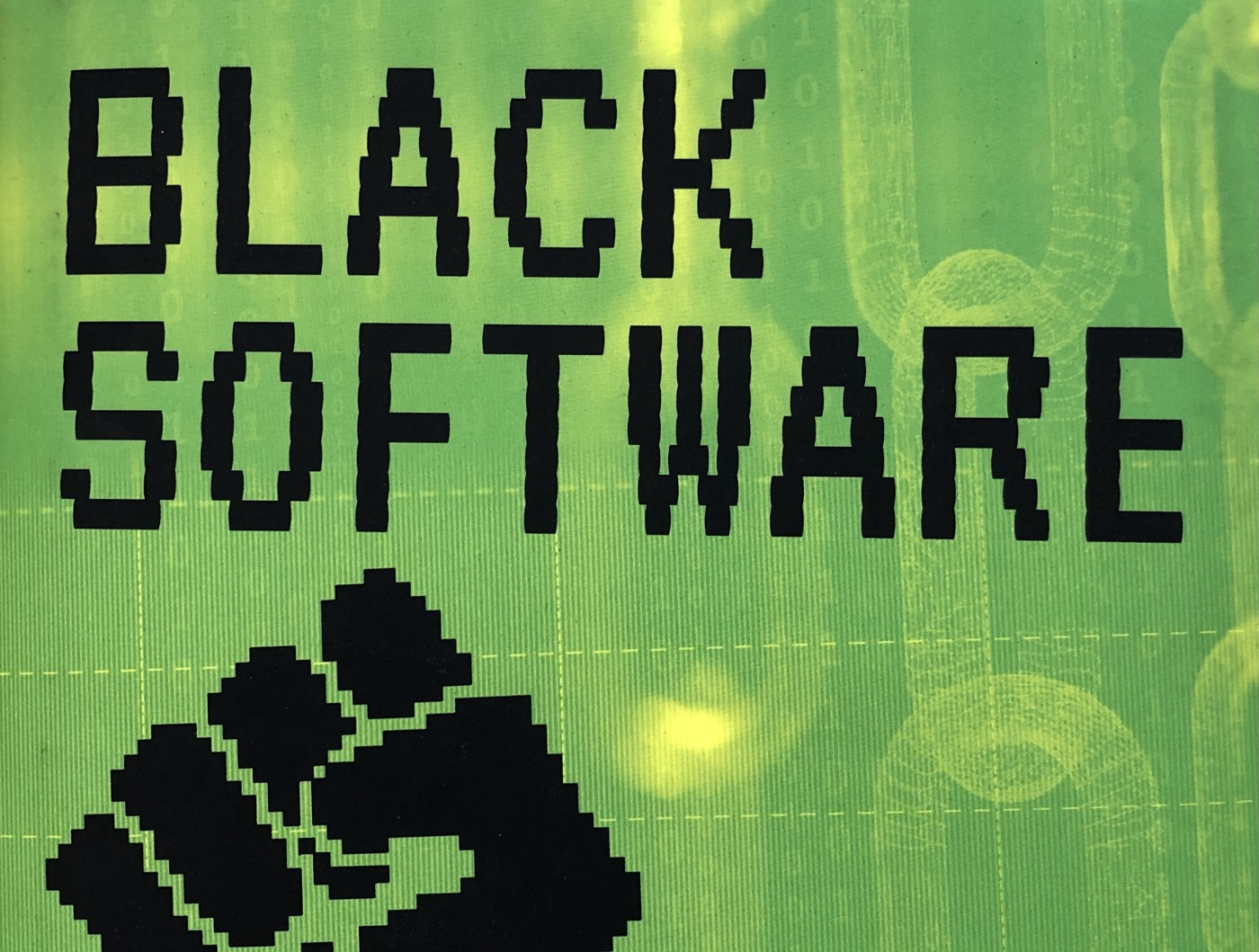 "The top of the cover of McIlwain's book, showing the title ""BLACK SOFTWARE"" and a pixelated fist."