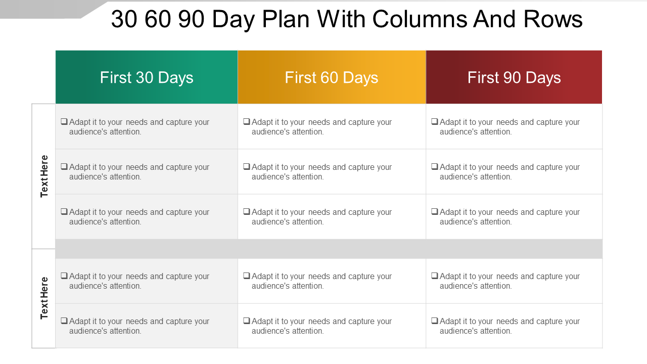 30 60 90 Day Plan with Columns and Rows PPT Template