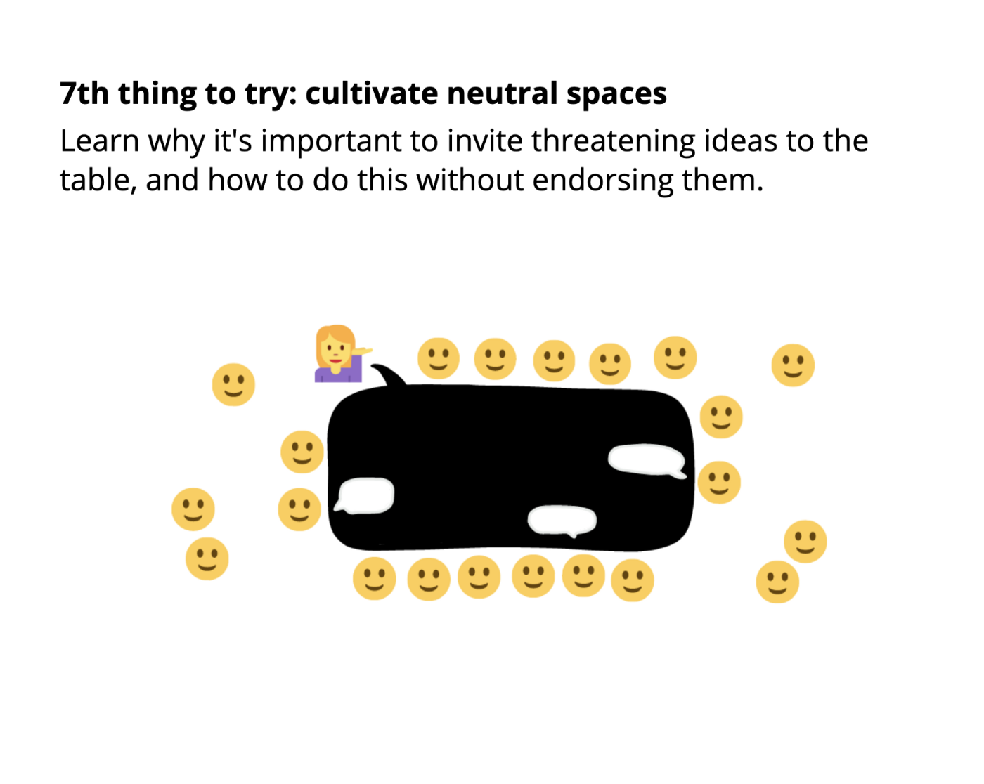 7th thing to try: cultivate neutral spaces