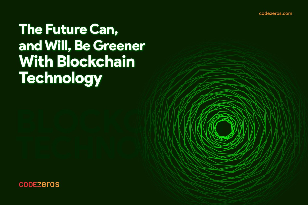 The Future Can, and Will, Be Greener with Blockchain Technology