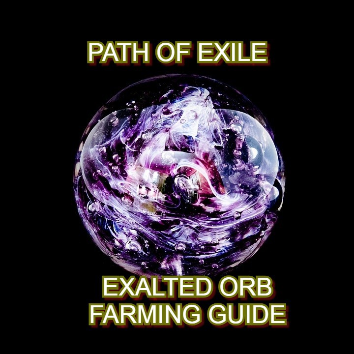 PoE Exalted Orbs Farming Guide