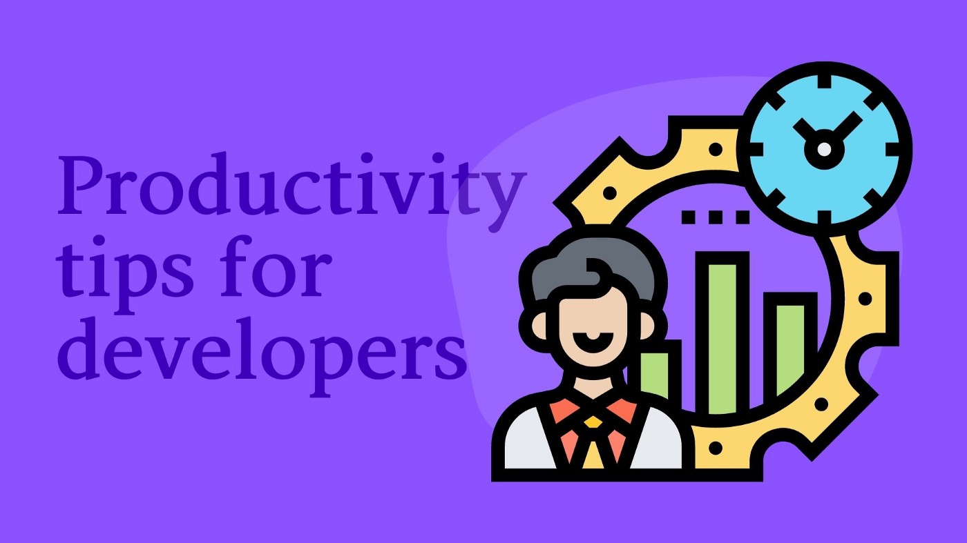 Graphic that says 'productivity tips for developers'