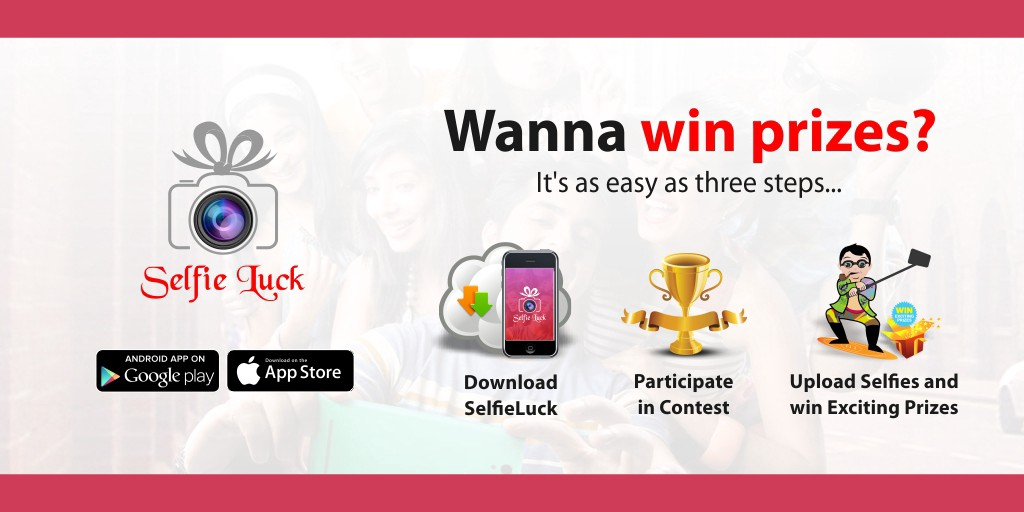 How To Win Free Gifts With The Selfie Luck App? - Dhanshree Shirke