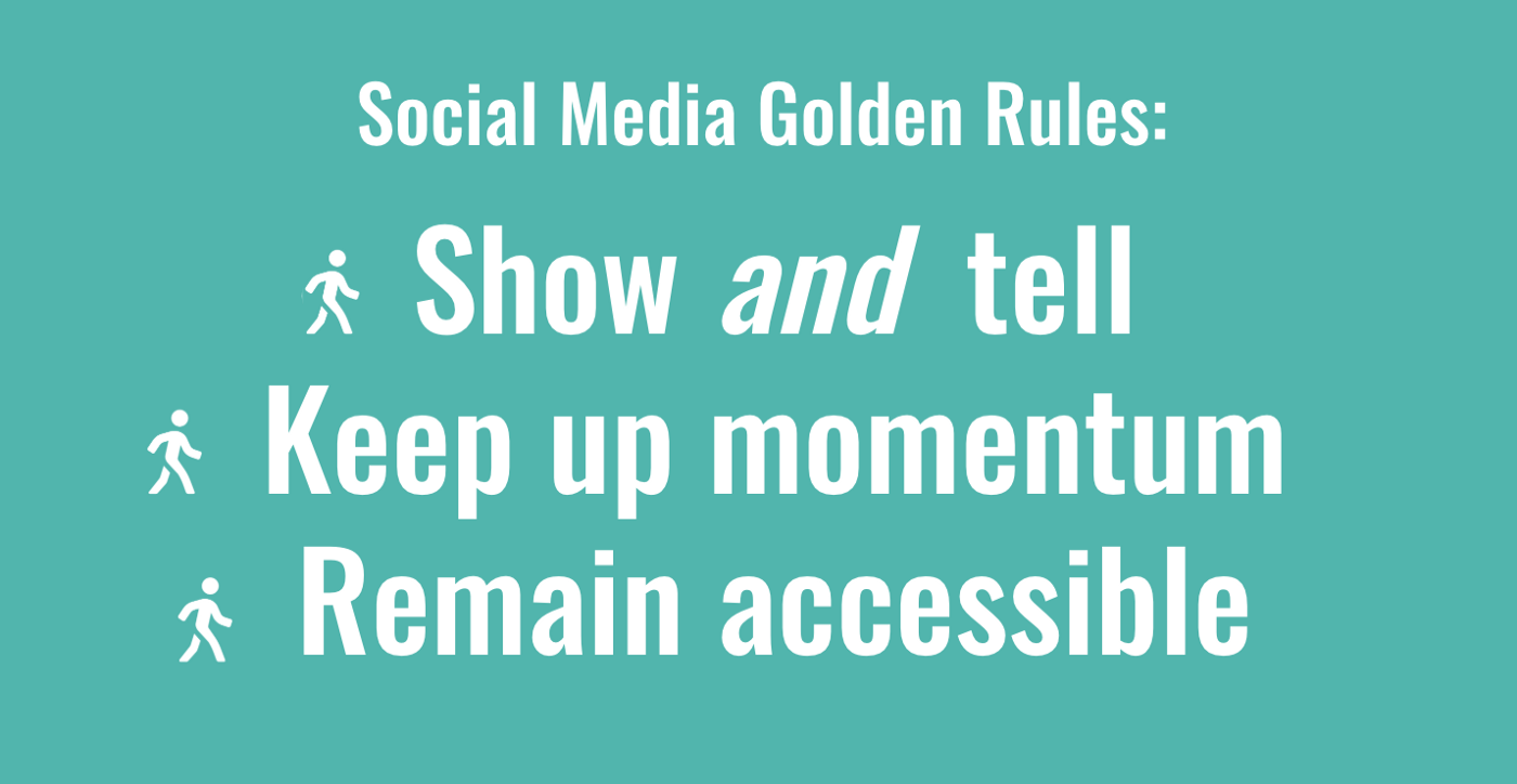 """A teal image saying """"3 social media for social movements golden rules: Show & tell, keep up momentum, and remain accessible."""""""