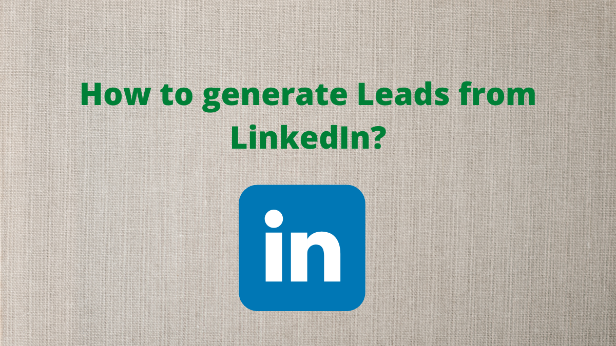 LinkedIn is an excellent tool for your marketing and sales professionals to generate leads across globe.