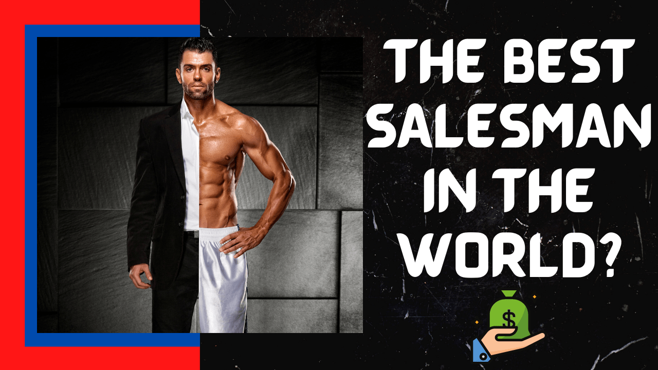 how to become the best salesman in the world