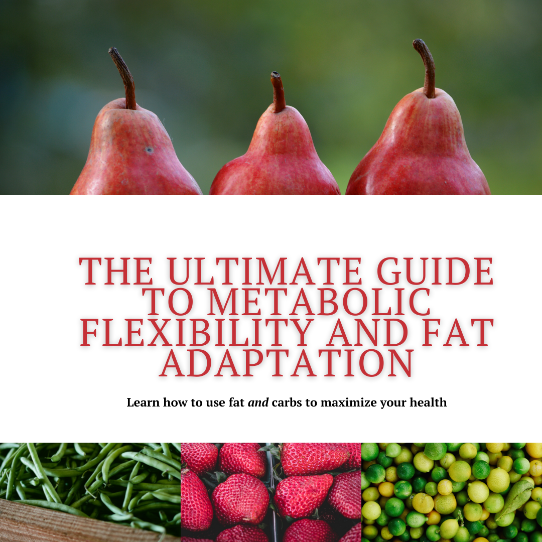 metabolic flexibility and fat adaptation guide