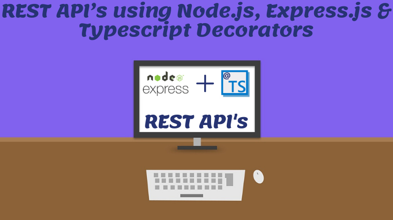 REST API's using Node.js, Express.js & Typescript Decorators | 6Questions