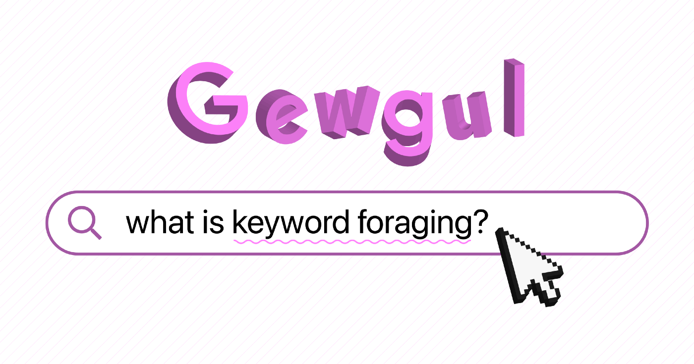 "An image of a fake search engine with the words ""what is keyword foraging?"" in it."
