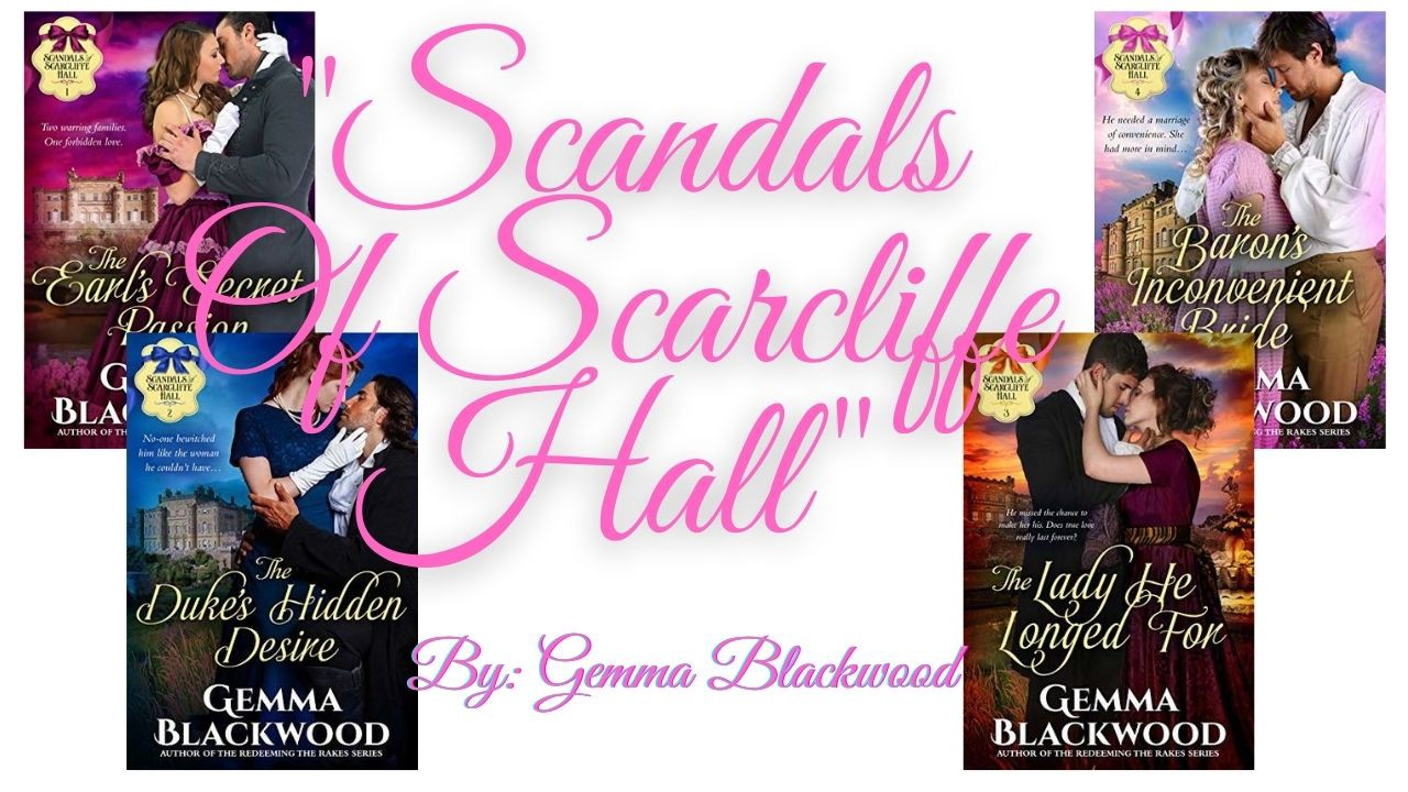 Scandals Of Scarcliffe Hall by Gemma Blackwood Regency Historical Romance Book Series
