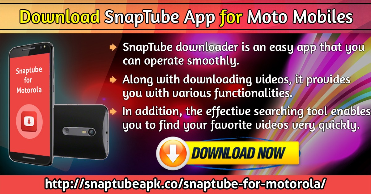 How To Download And Install The SnapTube Application on Motorola