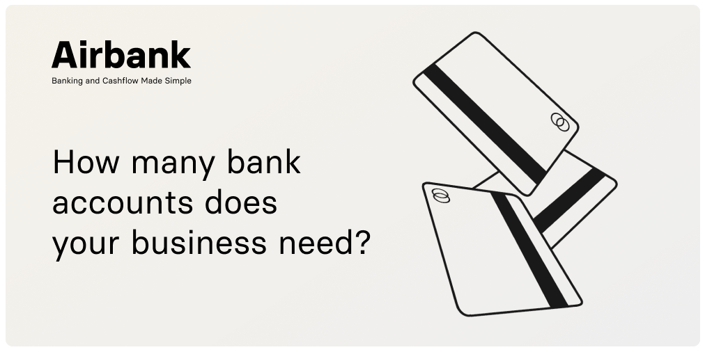 Airbank Blog—How many bank accounts does your business need?