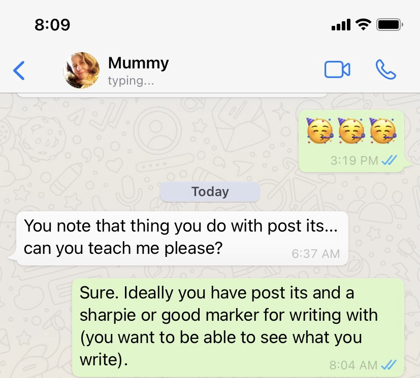What'sapp screenshot of message from Mummy that reads 'You note that thing you do with post its… can you teach me please?'