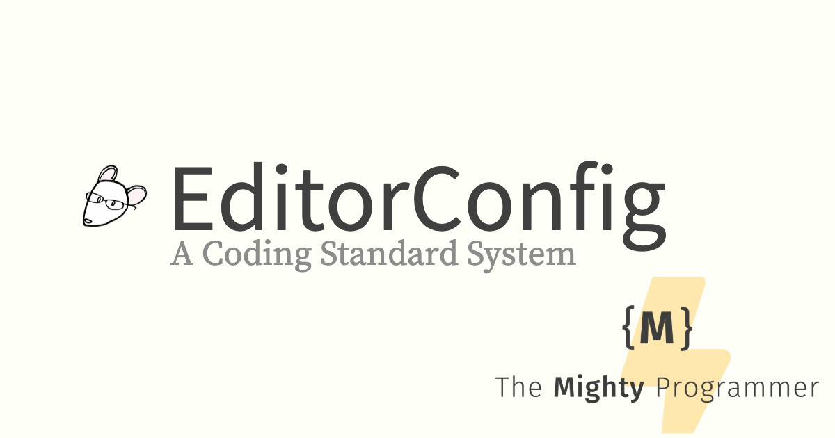 EditorConfig | A coding standard system