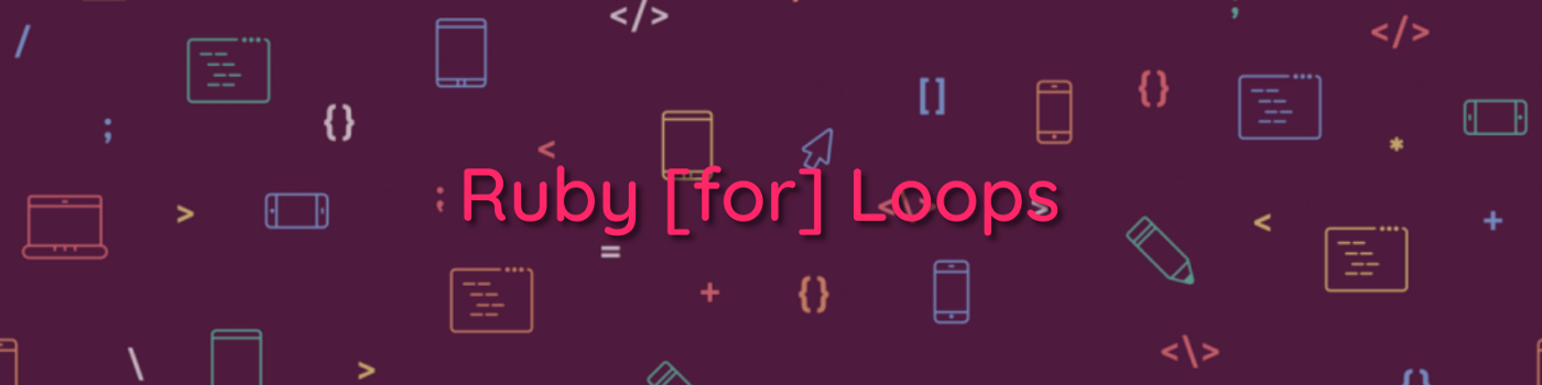 Title: Ruby for Loops