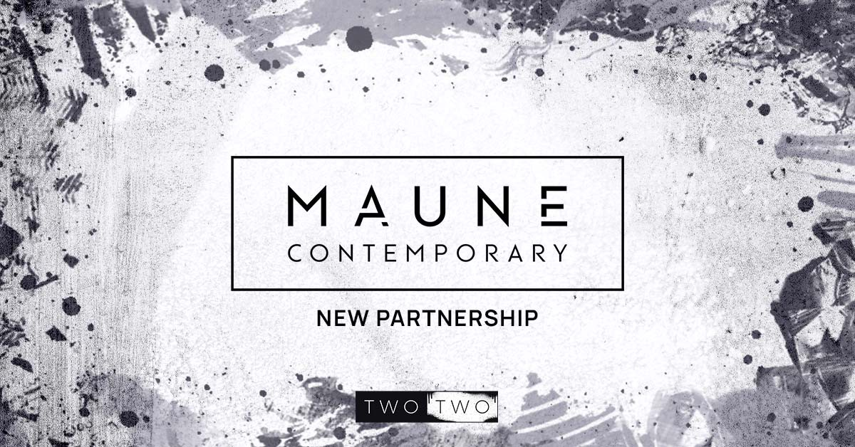 Maune Contemporary TWO TWO Partnership Banner