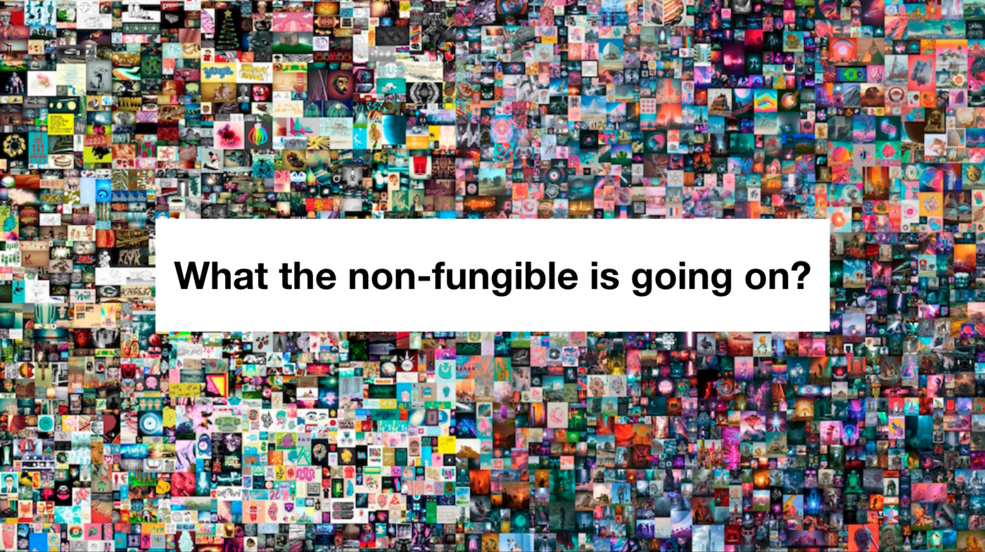 What the non-fungible is going on?