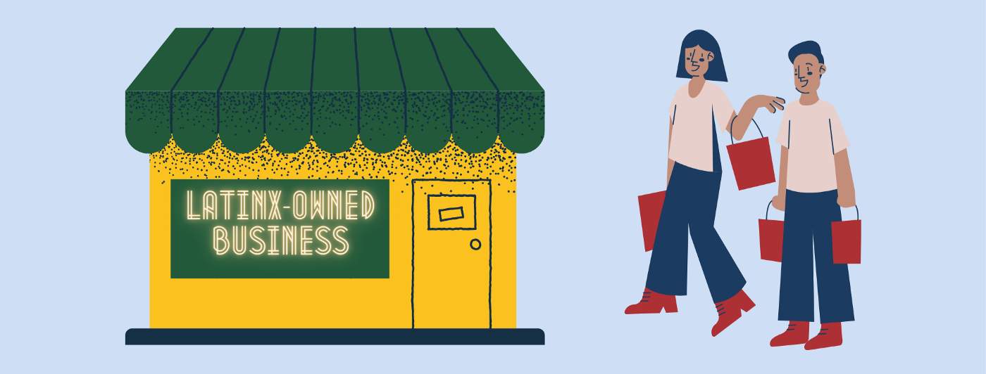 Graphic showing a store front that says Latinx-owned business and a man and a woman walking towards it