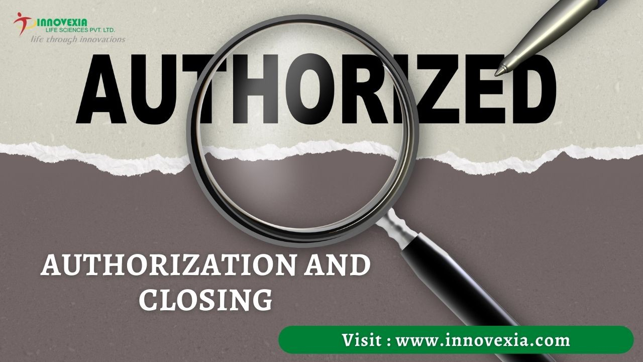 Authorization and Closing